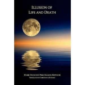 and Death [Paperback]: Kyabje Dzogchen Pema Kalsang Rinpoche: Books