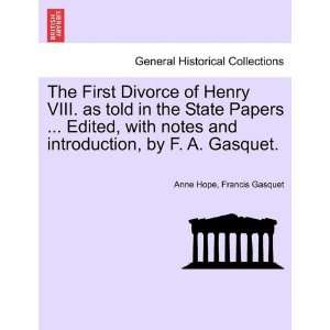by F. A. Gasquet. (9781241551452): Anne Hope, Francis Gasquet: Books