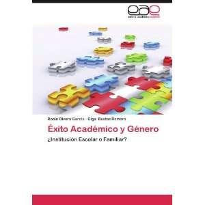 ) (9783846571347): Rocio Olvera García, Olga Bustos Romero: Books