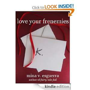 Love Your Frenemies Mina V. Esguerra  Kindle Store
