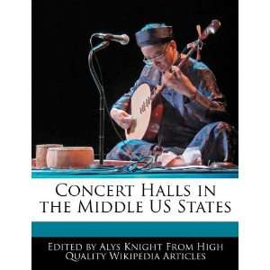 Concert Halls in the Middle US States (9781270851103