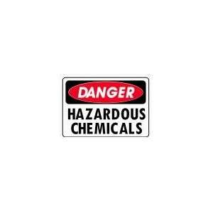 CHEMICALS 10x14 Heavy Duty Indoor/Outdoor Plastic Sign Everything