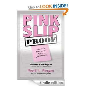 Pink Slip Proof Paul J. Meyer  Kindle Store