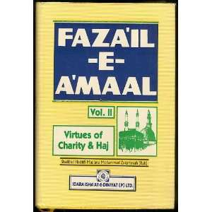 FAZAIL E AMAAL VOL. II: VIRTUES OF CHARITY & HAJ: Books