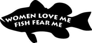 FISH WOMEN FEAR FUNNY STICKER/DECAL CHOOSE SIZE/COLOR