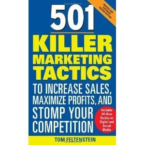 and Stomp Your Competition: Revise [Paperback]: Tom Feltenstein: Books