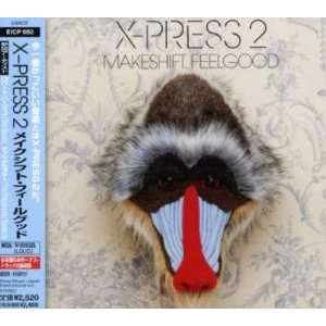 Feelgood (Japan Pressing w/ 2 Bonus Tracks) X PRESS 2, X PRESS, Kurt