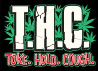TOKE HOLD COUGH Adult Humor Pot Weed Ganja Shirt