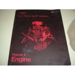 FORD 1973 Truck Shop Manual, Engine (Ford Truck Shop