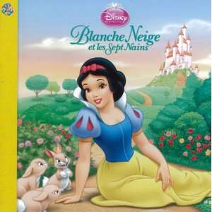 Blanche Neige et les Sept Nains (9782764308769): Collectif: Books