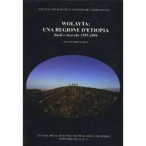 Wolayta Una Regione DEthiopia Studi e Ricerche 1995 2004