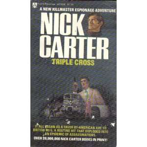Triple cross Nick Carter Books