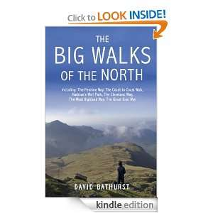 The Big Walks of the North David Bathurst  Kindle Store