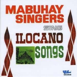 Mabuhay Singers Sing Ilocano Songs: Mabuhay Singers: Music