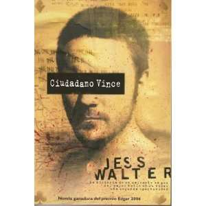 Edition) (9788498003222): Jess Walter, Manuel de los Reyes: Books