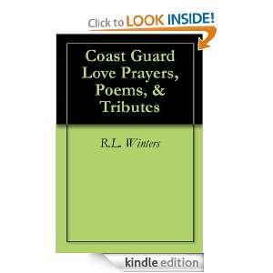 Coast Guard Love Prayers, Poems, & Tributes R.L. Winters