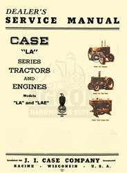 Case Model LA and LAE Tractor Dealers Service Manual