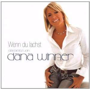 Wenn du lachst Das Beste von Dana Winner Music