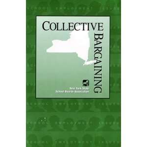 Collective Bargaining (9781564520548) New York State