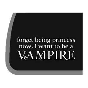 Twilight I Want To Be A VAMPIRE Car Decal / Stickers Automotive
