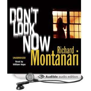 Now (Audible Audio Edition) Richard Montanari, William Hope Books