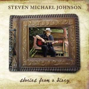 Stories from a Diary Steven Michael Johnson Music