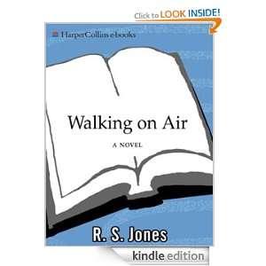 Walking on Air R.S. Jones  Kindle Store
