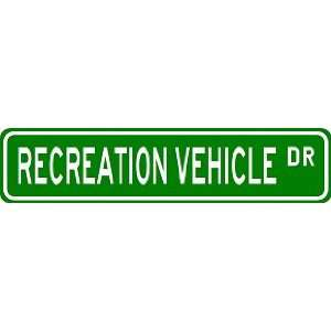 RECREATION VEHICLE Street Sign ~ Custom Aluminum Street