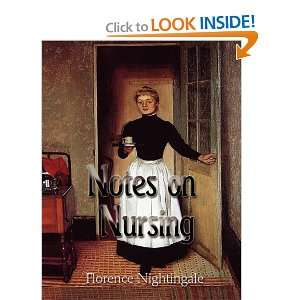 Notes on Nursing (9781609420451) Florence Nightingale Books