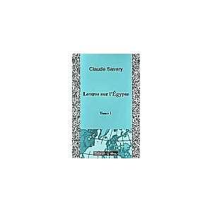 Lettres sur lÉgypte. Tome 1: Claude Étienne Savary