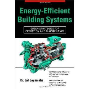 Energy Efficient Building Systems Green Strategies for