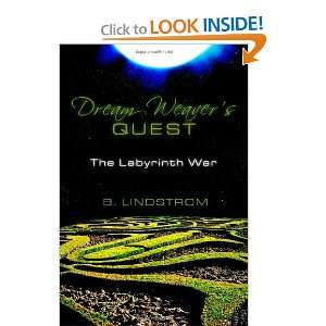 Dream Weavers Quest The Labyrinth War (9781453611616) B