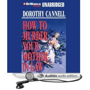 How to Murder Your Mother In Law (Audible Audio Edition