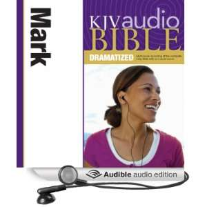 KJV Audio Bible Mark (Dramatized) (Audible Audio Edition