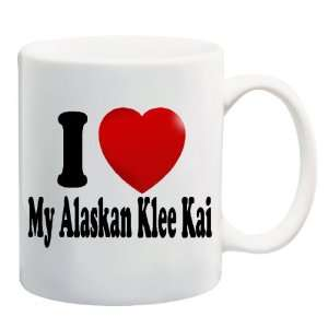 I LOVE MY ALASKAN KLEE KAI Mug Coffee Cup 11 oz ~ Dog