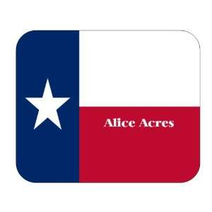 US State Flag   Alice Acres, Texas (TX) Mouse Pad