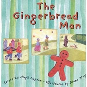 The Gingerbread Man (9781841480558): Hugh Lupton, Diana