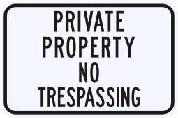 3M REFLECTIVE PRIVATE PROPERTY NO TRESPASSING Sign
