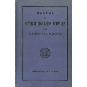 Manual of Physical Education Activities for Elementary Schools
