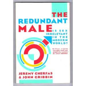 The Redundant Male (9780394740058): John Gribbin: Books