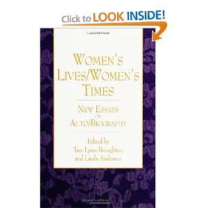Times New Essays on Auto/Biography (S U N Y Series, Feminist Theory