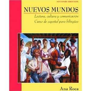 Nuevos Mundos Lectura, cultura y comunicacin / Curso de espaol para