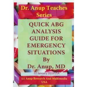 Quick Arterial Blood Gas ABG Analysis guide for Emergency
