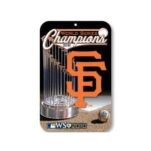SAN FRANCISCO GIANTS 2010 WORLD SERIES CHAMPS SIGN  Sports
