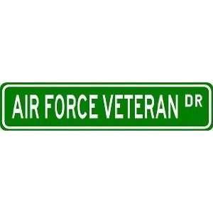 AIR FORCE VETERAN Street Sign ~ Custom Aluminum Street
