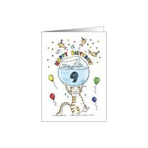 Birthday to Nine Year Old   Cat holding fish bowl Card: Toys & Games