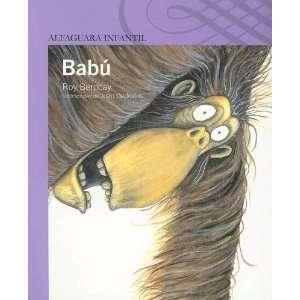 Babu (Alfaguara Infantil)  Roy Berocay, Juan Gedovius