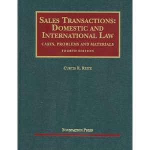 Sales Transactions: Domestic and International Law, 4th