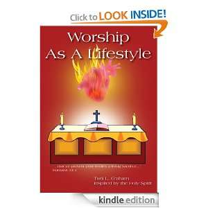 Worship As A Lifestyle: Toni L. Graham inspired by the Holy Spirit