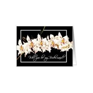 please be my bridesmaid sprig of white orchids Card